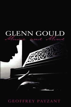 Glenn Gould - Music and Heed