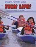 img - for Student Activity Guide Teen Life 2008 Grades 7-8 by Martha Dunn-Strohecker Ph.D. (2007-01-01) book / textbook / text book