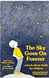 Sky Goes on Forever, Molly MacGregor, 0929929004