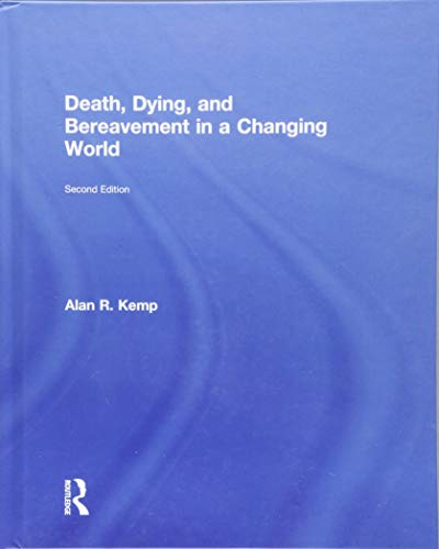 Death, Dying, and Bereavement in a Changing World
