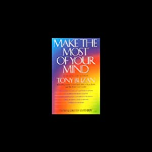 Make the Most of Your Mind Audiobook