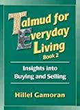 Talmud for Everyday Living, Hillel Gamoran, 0807408158