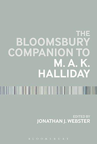 The Bloomsbury Companion to M. A. K. Halliday (Bloomsbury Companions) Pdf