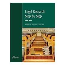 LEGAL RESEARCH: STEP BY STEP, 4TH EDITION by JoAnn Kurtz, Arlene Blatt Margaret Kerr (January 19,2015)