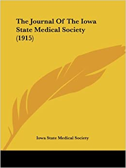 The Journal of the Iowa State Medical Society (1915)