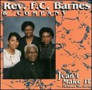 I Can't Make It (Without the Lord) - Live (Fc Barnes Cd)