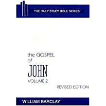The Gospel of John: Volume 2 (Chapters 8 to 21) (Daily Study Bible (Westminster Hardcover))