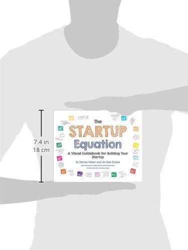 The-Startup-Equation-A-Visual-Guidebook-to-Building-Your-Startup