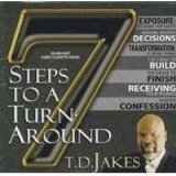7 Steps to a Turn-Around - T. D. Jakes - Seven Part Series - 7 VHS tapes