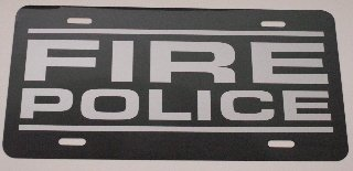 Motown Automotive Design FIRE POLICE LICENSE PLATE (Fire Police License Plate)