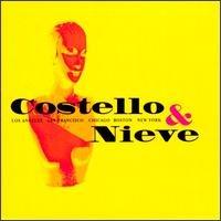 Costello & Nieve (Ltd. Ed. Live 1996 5-disc box set - LA/San Francisco/Chicago/Boston/New York) by Warner Bros.