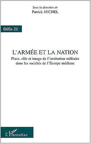 L'armée et la nation. place role et image de l'instituion militaire dans le pdf ebook