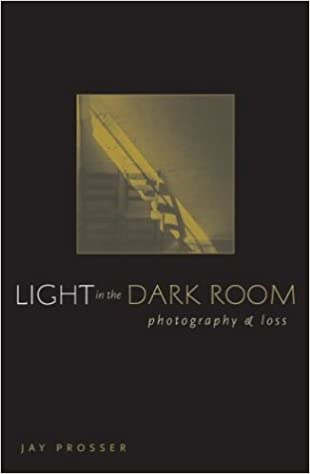 Light In The Dark Room: Photography And Loss