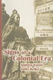 Signs of a Colonial Era, Yanne, Andrew and Heller, Gillis, 9622099440