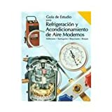 Modern Refrigeration and Air Conditioning, Althouse, Andrew D. and Turnquist, C. H., 1566371902