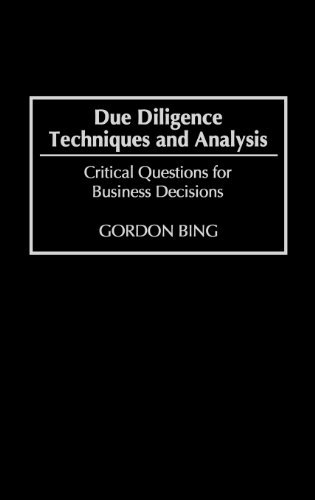 Download Due Diligence Techniques and Analysis: Critical Questions for Business Decisions Pdf