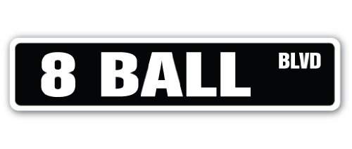 Sign Ball - 8 BALL Street Sign billiards pool cue pooltable darts | Indoor/Outdoor |  18
