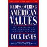 Rediscovering American Values, Dick DeVos, 0788198750