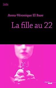 La fille au 22 par Anna-Véronique El Baze