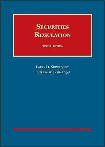 Soderquist and Gabaldon's Securities Regulation 9th Edition