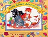 Little Kitten Adventures, Kakte Brookes, 0765106922