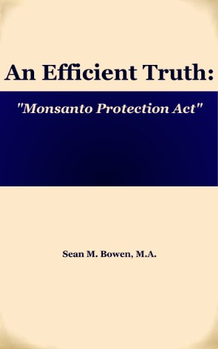 monsanto-protection-act-an-efficient-truth-book-1