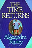 img - for The Time Returns book / textbook / text book