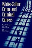 img - for White-Collar Crime and Criminal Careers (Cambridge Studies in Criminology) by David Weisburd (2001-02-12) book / textbook / text book