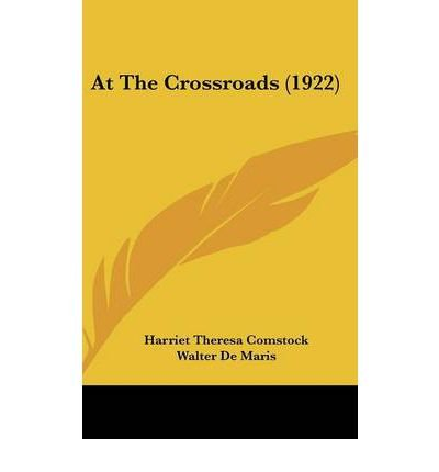 Download At the Crossroads (1922) (Hardback) - Common pdf