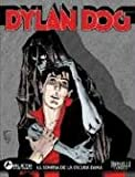 Dylan Dog 3: La Sonrisa De La Dama Oscura/ the Dark Lady's Smile (Spanish Edition)