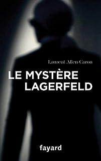 Le mystère Lagerfeld, Allen-Caron, Laurent