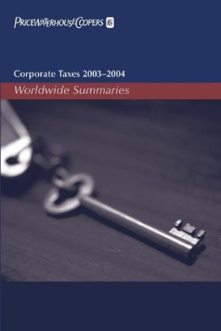 corporate-taxes-2003-2004-worldwide-summaries-corporate-taxes-worldwide-summaries