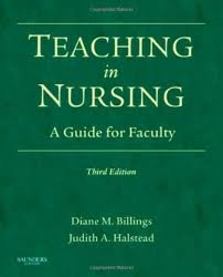 Teaching in Nursing: A Guide for Faculty (Billings, Teaching in Nursing: A Guide for Faculty) 3th (third) Edition