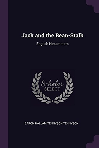Jack and the Bean-Stalk: English Hexameters