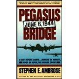 Pegasus Bridge, Stephen E. Ambrose, 0671624458