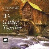 (Windham Hill Sampler: We Gather Together)