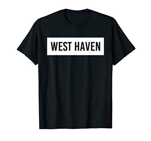 WEST HAVEN CT CONNECTICUT Funny City Home Roots USA Gift T-Shirt (Only The Best West Haven Ct)