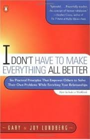 I Don't Have to Make Everything All Better Publisher: Penguin (Non-Classics) ebook