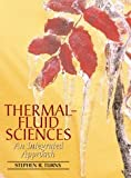 Thermal-Fluid Sciences : An Integrated Approach, Turns, Stephen R., 0521850436