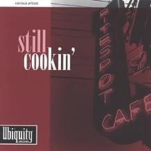 Still Cookin