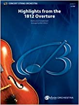 Book Highlights from the 1812 Overture - Featuring: God Preserve Thy People / Marseillaise / God Save the Czar - By Piotr Ilyich Tchaikovsky [Peter Ilyich Tchaikovsky] / arr. Bob Cerulli - Conductor Score & Parts