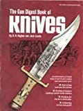 The Gun Digest Book of Knives, B. R. Hughes and Jack P. Lewis, 0695804294