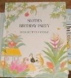 Weekly Reader Children's Book Club Presents Sloth's Birthday Party, Diane Redfield Massie, 0883752115