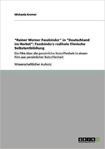 Rainer Werner Fassbinder in Deutschland im Herbst: Fassbinders ...