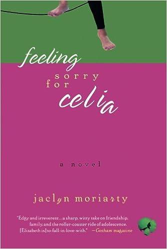Feeling Sorry for Celia: A Novel