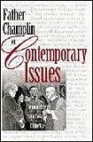 Father Champlin on Contemporary Issues, Joseph Champlin, 0764801236