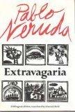 Extravagaria, Pablo Neruda, 0374151261