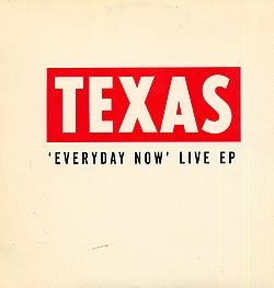 Texas Everyday Now Live/Studio EP Canadian Import Limited Edition No. 1033