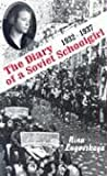 Diary of a Soviet Schoolgirl, 1932-1937, Nina Lugovskaya, 571720065X