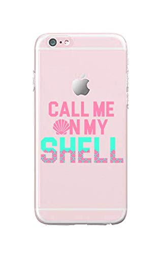 Shinshop - Compatible for iPhone 7 Plus - Durable Slim Case -Quotes iPhone Case - Mermaid - Quote - Sassy - Call Me On My Shell - Fun - Funny
